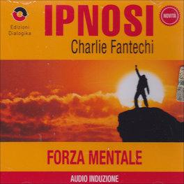 Ipnosi - Forza Mentale
