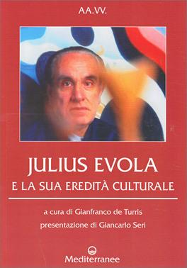 Julius Evola e la Sua Eredità Culturale