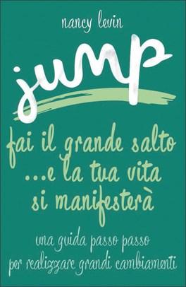 Jump ...e la tua vita si manifesterà