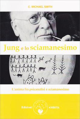 Macrolibrarsi - Jung e lo Sciamanesimo