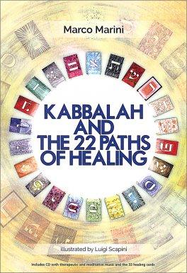 Kabbalah and the 22 Paths of Healing + Cd