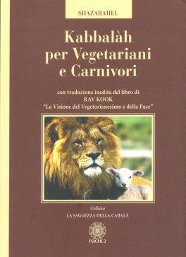 Kabbalah per Vegetariani e Carnivori