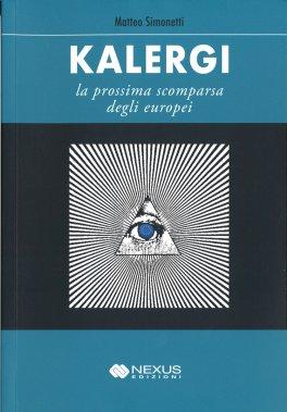 KALERGI - LA PROSSIMA SCOMPARSA DEGLI EUROPEI di Matteo Simonetti