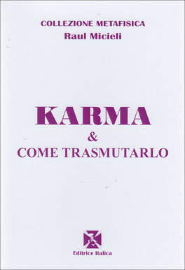 Karma & Come Trasmutarlo