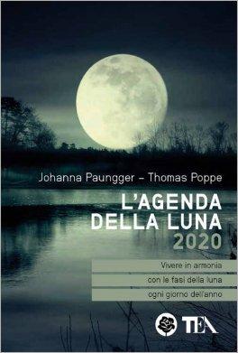 Calendario Lunare Gravidanza 2020.L Agenda Della Luna 2020 Agenda
