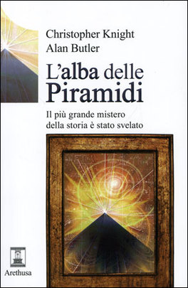 L'ALBA DELLE PIRAMIDI di Christopher Knight, Alan Butler