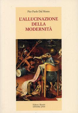 L'allucinazione della Modernità