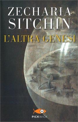 L'ALTRA GENESI di Zecharia Sitchin