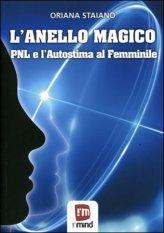 L'anello Magico - PNL e l'autostima al Femminile