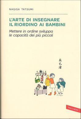 L'Arte di Insegnare il Riordino ai Bambini
