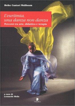 Macrolibrarsi - L'Euritmia, una Danza Non Danza