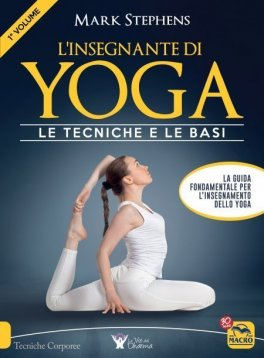 Macrolibrarsi - eBook - L'Insegnante di Yoga - 1° Volume