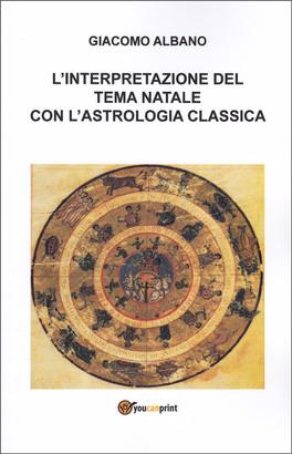 L'Interpretazione del Tema Natala con l'Astrologia Classica