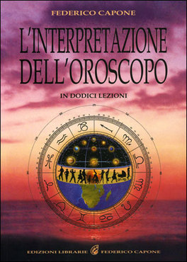 L'interpretazione dell'Oroscopo in 12 Lezioni