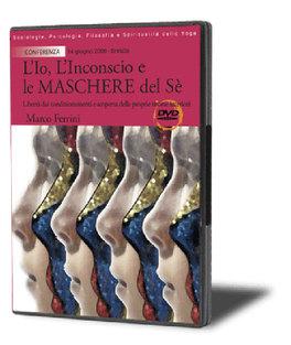 L'io, l'Inconscio e le Maschere del Sé nei Veda - DVD
