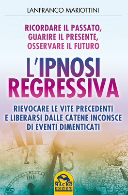 Macrolibrarsi - L'Ipnosi Regressiva