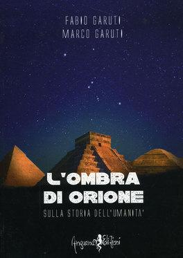 L'ombra di Orione sulla storia dell'Umanità