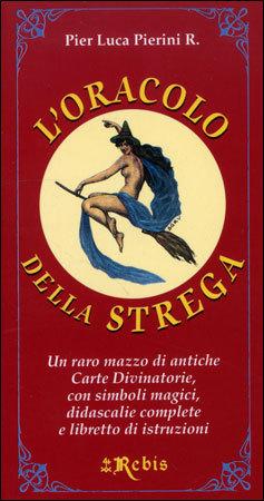 L'ORACOLO DELLA STREGA — CARTE di Pier Luca Pierini R.