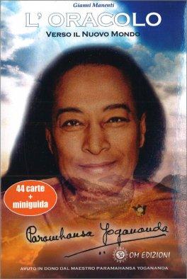 L'Oracolo di Yogananda Verso il Nuovo Mondo