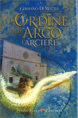 L'Ordine dell'Arco - L'Arciere