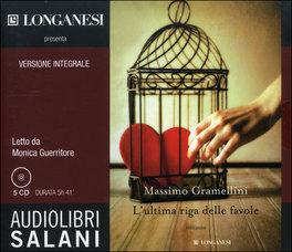 L'ultima Riga delle Favole. Audiolibro - 5 CD Audio