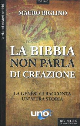 La Bibbia Non Parla di Creazione
