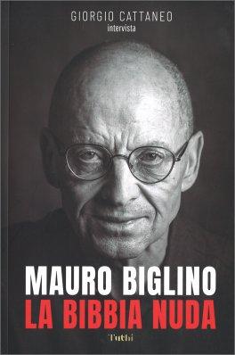LA BIBBIA NUDA di Mauro Biglino, Giorgio Cattaneo