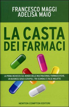 La Casta dei Farmaci