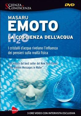 """LA COSCIENZA DELL'ACQUA I cristalli d'acqua rivelano l'influenza dei pensieri sulla realtà fisica - Dall'autore del best seller del New York Times """"The Hidden Messages in Water"""""""
