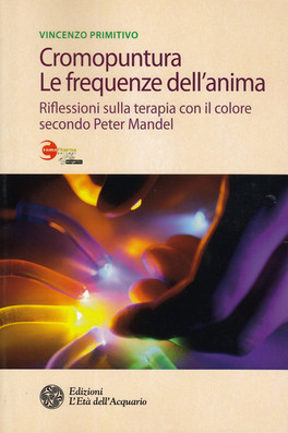 Macrolibrarsi - Cromopuntura. Le frequenze dell'anima