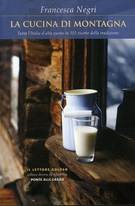 La cucina di montagna francesca negri - Cucina di montagna ...