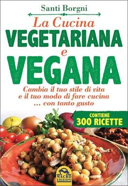 La Cucina Vegetariana e Vegana