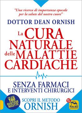La Cura Naturale delle Malattie Cardiache