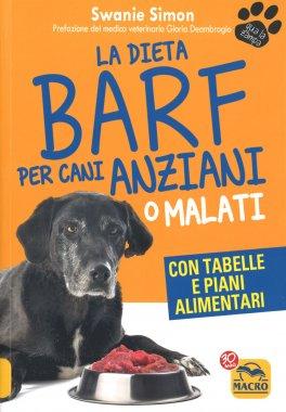 La Dieta BARF per Cani Anziani o Malati