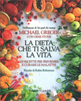 La Dieta che ti Salva la Vita
