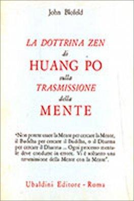 La Dottrina Zen di Huang Po sulla Trasmissione della Mente