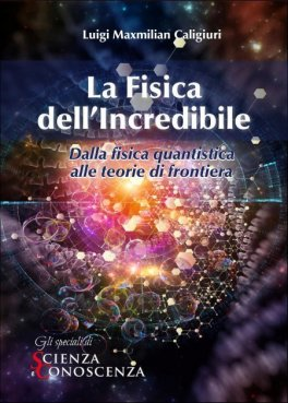 eBook - La Fisica dell'Incredibile