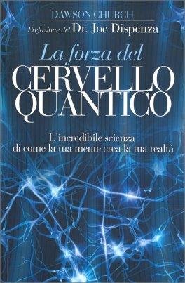 La Forza del Cervello Quantico