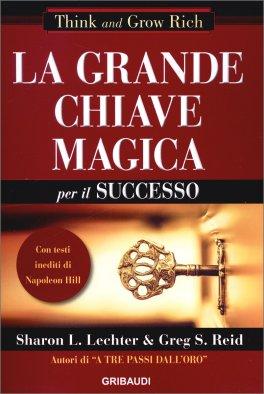 La Grande Chiave Magica per il Successo