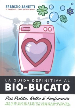 La Guida Definitiva al Bio-Bucato