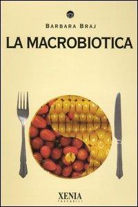 Macrolibrarsi - La Macrobiotica