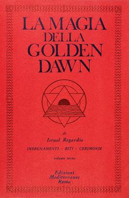 La Magia della Golden Dawn Vol. 3