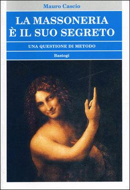 La Massoneria è il suo Segreto
