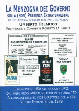LA MENZOGNA DEI GOVERNI Sulla (non) presenza extraterrestre di Umberto Telarico
