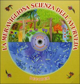 La Meravigliosa Scienza dell'Ayurveda
