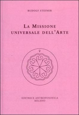 La Missione Universale dell'arte.