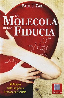 La Molecola della Fiducia