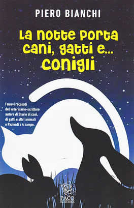La Notte porta Cani, Gatti e... Conigli