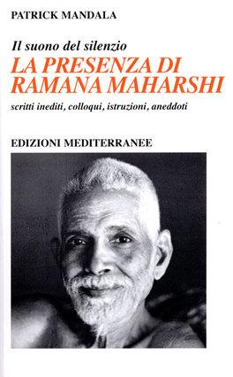 La Presenza di Ramana Maharshi