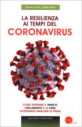 La Resilienza ai Tempi del Coronavirus